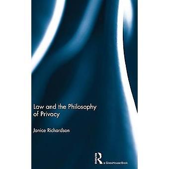 Jura und Philosophie der Privatsphäre durch Richardson & Janice