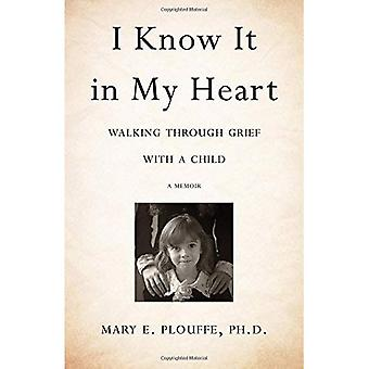 I Know It in My Heart: Walking Through Grief with a Child