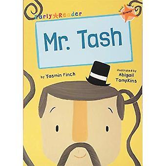 Mr Tash (Orange Early Reader)