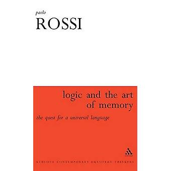 The Logic and the Art of Memory by Rossi & Paolo