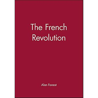 The French Revolution by Forrest & Alan I.