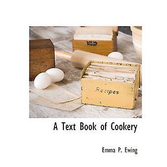 Un livre de cuisine par Ewing & Emma P.