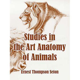 Études de l'anatomie de l'Art des animaux par Seton & Ernest & Thompson