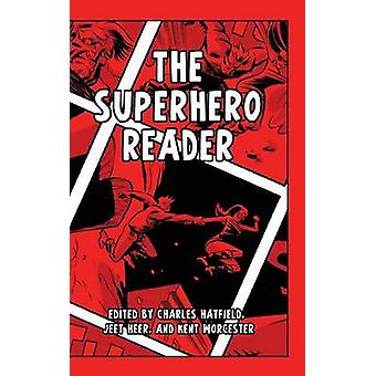 The Superhero Reader by Hatfield & Charles