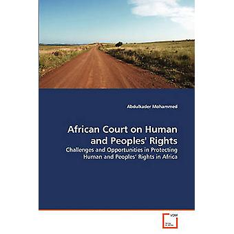 African Court on Human and Peoples Rights by Mohammed & Abdulkader