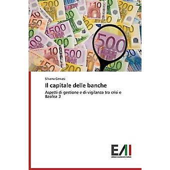 Il capitale delle banche by Gervasi Silvana