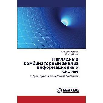 Naglyadnyy kombinatornyy analiz informatsionnykh sistem av Kistanov Aleksey