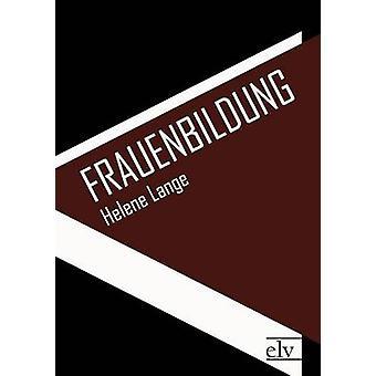 Frauenbildung by Lange & Helene