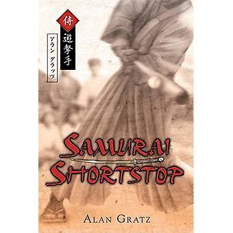 Samurai Shortstop by Alan M Gratz - 9780142410998 Book