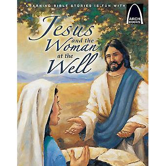 Jesus and the Woman at the Well by Melinda Kay Busch - 9780758606754