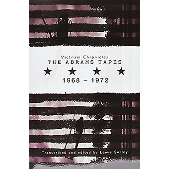 Vietnam Chronicles - The Abrams Tapes - 1968-1972 by Lewis Sorley - 97