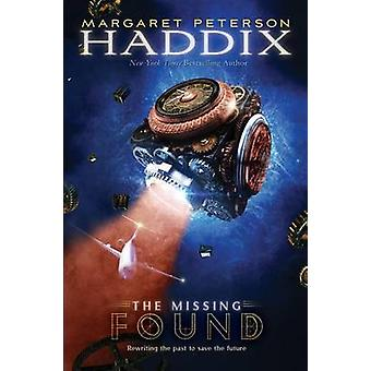 Found by Margaret Peterson Haddix - 9781416954170 Book