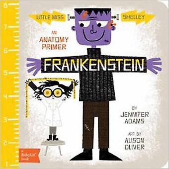 Little Miss Shelley - Frankenstein by Jennifer Adams - Alison Oliver -