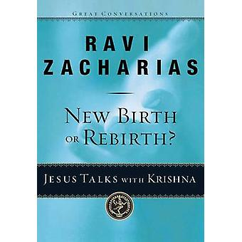 New Birth or Rebirth? - Jesus Talks with Krishna by Ravi Zacharias - 9