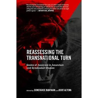 Reassessing the Transnational Turn - Scales of Analysis in Anarchist a