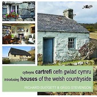 Cyflwyno Cartrefi Cefn Gwlad Cymru / Introducing Houses of the Welsh
