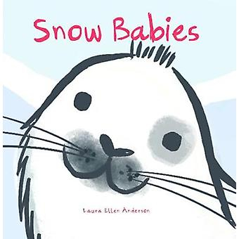 Snow Babies by Snow Babies - 9781910716779 Book