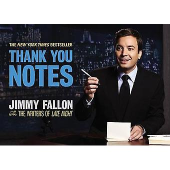 Thank You Notes by Jimmy Fallon - Writers of Late Night - 97808929674