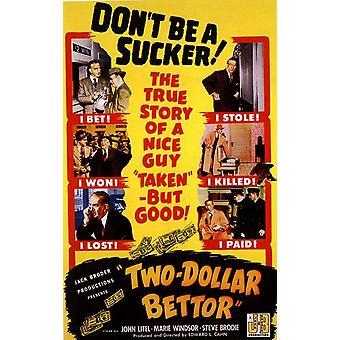 Kaksi Dollar panostaja elokuvajuliste (11 x 17)
