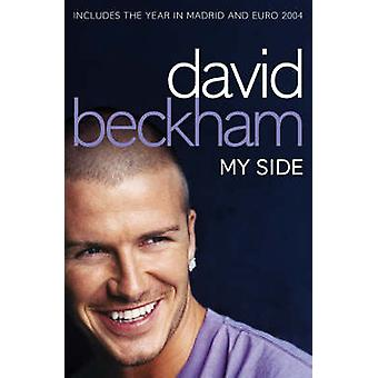 David Beckham My Side by David Beckham