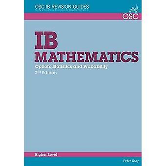 IB Mathematics Statistics  Probability by Peter Gray