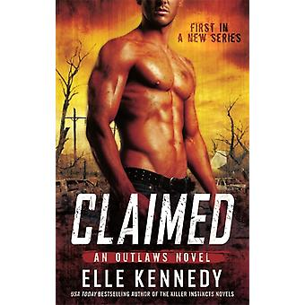 Claimed (Outlaws) (Paperback) by Kennedy Elle