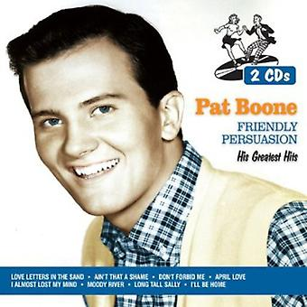 Pat Boone - venlige overtalelse: Hans Greatest Hits CD] USA import