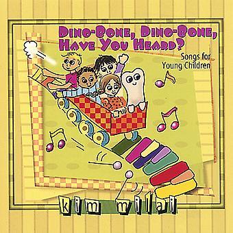 Kim Milai - Dino-Knochen Dino-Knochen habt ihr gehört? [CD] USA import