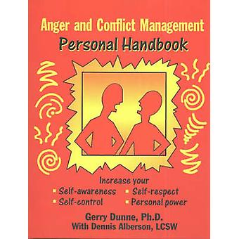 Anger and Conflict Management by Gerry Dunne