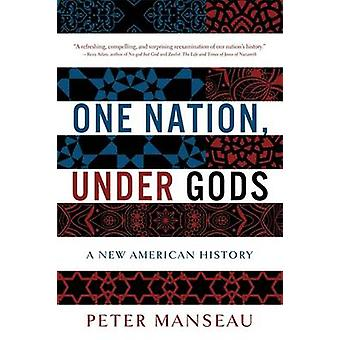 One Nation - Under Gods - A New American History by Peter Manseau - 97