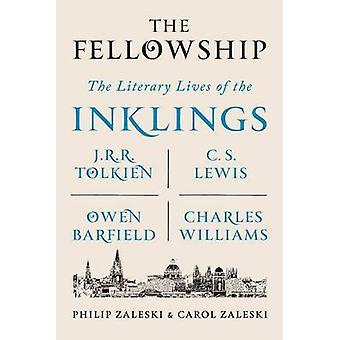 The Fellowship by Philip Zaleski - Carol Zaleski - 9780374536251 Book