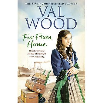 Far from Home by Val Wood - 9780552172707 Book