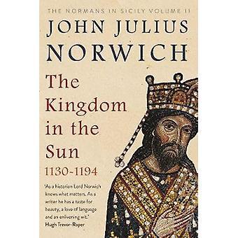 El Reino en el sol - 1130 - 1194 - los Normandos en Sicilia volumen II b