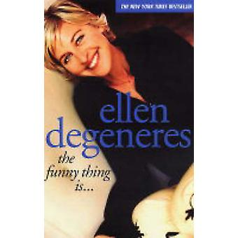 O engraçado é... por Ellen DeGeneres - livro 9780743247634