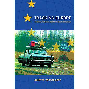Sporing Europa - mobilitet - Diaspora- og politik af lokation b