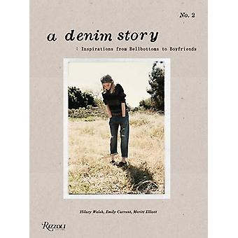 A Denim Story - Inspirations from Bell-bottoms to Boyfriends by Emily