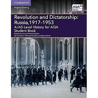 A/AS Level History for AQA Revolution and Dictatorship - Russia - 1917