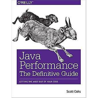 Java Performance - The Definitive Guide by Scott Oaks - 9781449358457