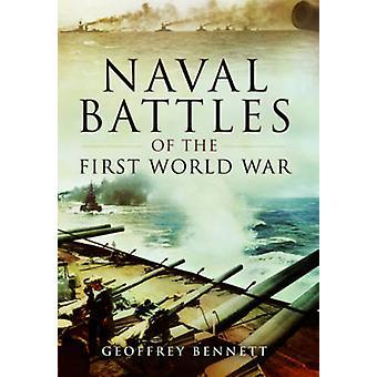 Naval Battles of the First World War by Geoffrey Bennett - 9781473821