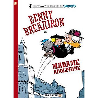 Benny Breakiron in Madame Adolphine by Peyo - 9781597074360 Book