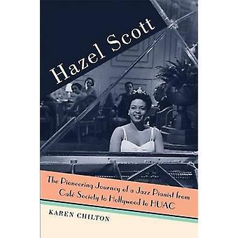 Hazel Scott - die bahnbrechende Reise der Jazz-Pianist - vom Cafe Soc