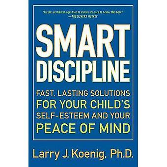 Smart Discipline T by Larry J Koenig - 9780060936662 Book