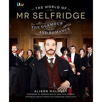 O mundo do senhor Selfridge - o companheiro oficial para a ITV sucesso Seri