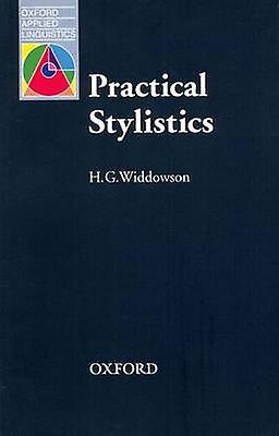 Practical Stylistics - An Approach to Poetry by H. G. Widdowson - 9780