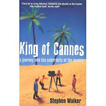 King of Cannes: A Journey into the Underbelly of the Movies