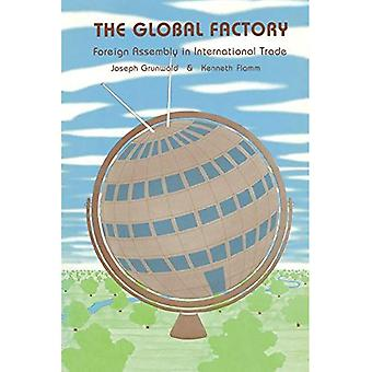 The Global Factory: Foreign Assembly in International Trade
