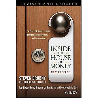 All'interno della casa di soldi: Top Hedge Fund trader di trarre profitto nei mercati globali