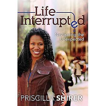 LIFE INTERRUPTED PB