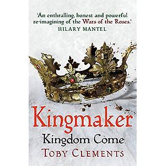 Kingmaker: Kingdom Come: (Book 4) - Kingmaker (Paperback)