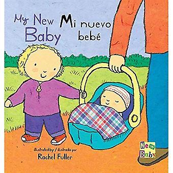 Mi Nuevo Bebe/My New Baby (New Baby Spanish/English Edition) [Board book]